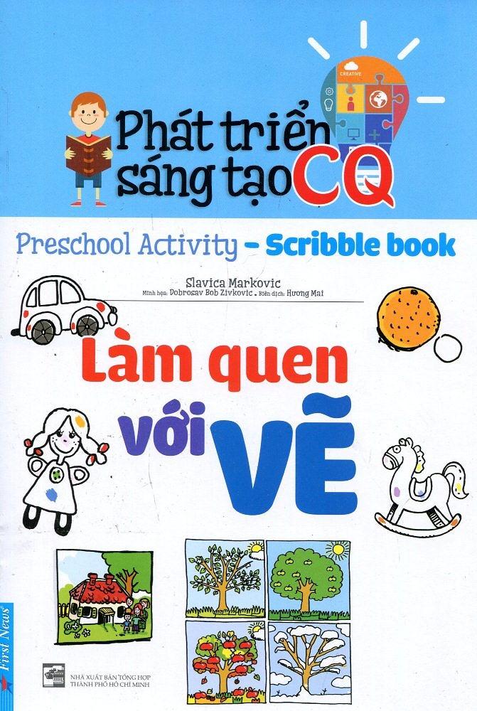 Phát Triển Sáng Tạo CQ - Làm Quen Với Vẽ - EBOOK/PDF/PRC/EPUB