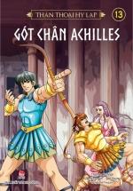 Thần Thoại Hy Lạp - Tập 13 - Gót Chân Achilles