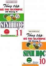 Combo Tổng Tập Đề Thi OLympic 30 Tháng 4 Sinh Học 10 + 11( Từ Năm 2014 đến năm 2018)