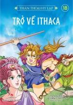Thần Thoại Hy Lạp - Tập 18 - Trở Về Ithaca