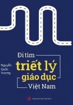 Đi Tìm Triết Lý Giáo Dục Việt Nam