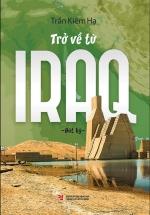 Trở Về Từ Iraq (Bút Ký)