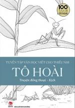 Tuyển Tập Văn Học Viết Cho Thiếu Nhi - Tô Hoài - 1: Truyện Đồng Thoại - Kịch