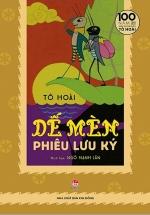 Dế Mèn Phiêu Lưu Ký - Ngô Mạnh Lân Minh Họa - Ấn Bản Kỉ Niệm 100 Năm Tô Hoài