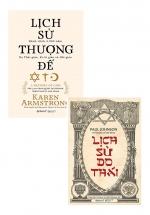 Combo Lịch Sử Do Thái + Lịch Sử Thượng Đế (Bộ 2 Cuốn)