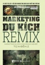 Marketing Remix - Marketing Du Kích Cho Doanh Nghiệp Từ A-Z