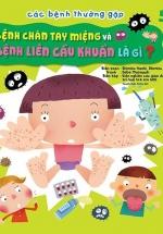 Các Bệnh Thường Gặp 5: Bệnh Tay Chân Miệng - Liên Cầu Khuẩn Là Gì?