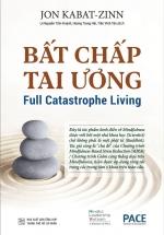 Bất Chấp Tai Ương - Full Catastrophe Living