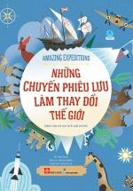 Amazing Expeditions - Những Chuyến Phiêu Lưu Làm Thay Đổi Thế Giới