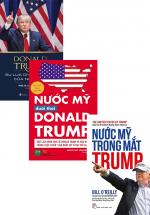 Combo Nước Mỹ Trong Mắt Trump + Nước Mỹ Dưới Thời Donald Trump + Donald Trump - Sự Lựa Chọn Lịch Sử Của Nước Mỹ (Bộ 3 Cuốn)