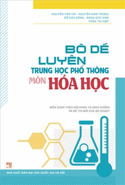 Bộ Đề Luyện Thi THPT Quốc Gia Môn Hóa Học - Nguyễn Văn Hải - EBOOK/PDF/PRC/EPUB