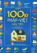 100 Từ Pháp - Việt Đầu Tiên