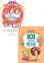 Combo 101 Truyện Hay Theo Bước Bé Gái Trưởng Thành + 100 Câu Chuyện Hay Dành Cho Bé Gái (Bộ 2 Cuốn)