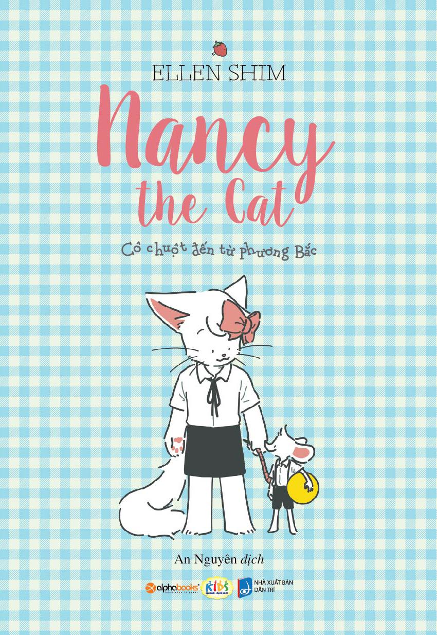 Mèo Nancy - Cô Chuột Đến Từ Phương Bắc - EBOOK/PDF/PRC/EPUB