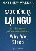 Sao Chúng Ta Lại Ngủ - Why We SLeep