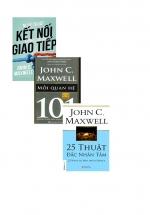 Combo John C. Maxwell: Nghệ Thuật Kết Nối Đỉnh Cao Trong Giao Tiếp + 25 Thuật Đắc Nhân Tâm + Mối Quan Hệ 101- Những Điều Nhà Lãnh Đạo Cần Biết (Bộ 3 Cuốn)