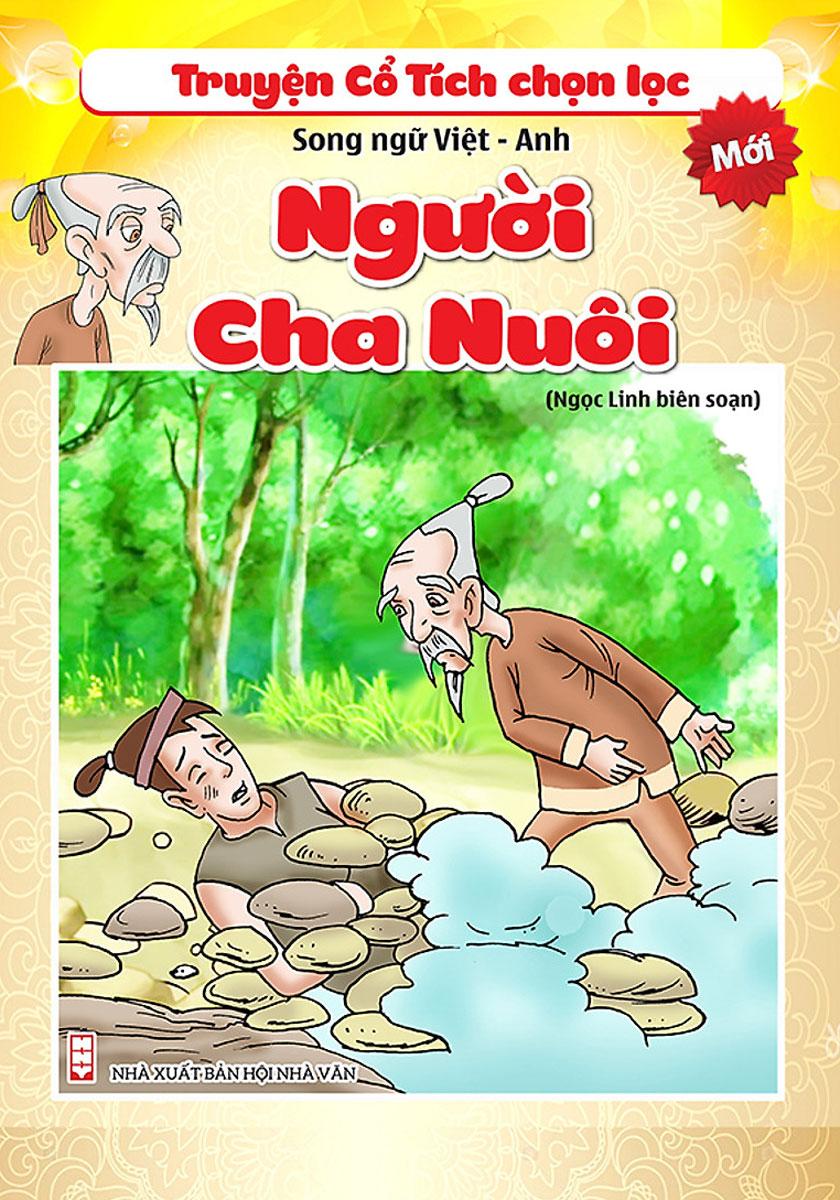 Truyện Cổ Tích Chọn Lọc Song Ngữ Việt - Anh - Sự Tích Người Cha Nuôi