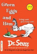 Green Eggs And Ham - Trứng Xanh, Giăm Bông Xanh - Dr. Seuss
