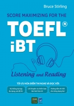 Score Maximizing For The TOEFL iBT - Listening And Reading