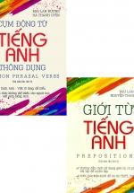 Combo Cụm Động Từ Tiếng Anh Thông Dụng + Giới Từ Tiếng Anh (Bộ 2 Cuốn)