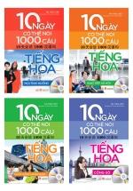 Combo Sách 10 Ngày Có Thể Nói 1000 Câu Tiếng Hoa
