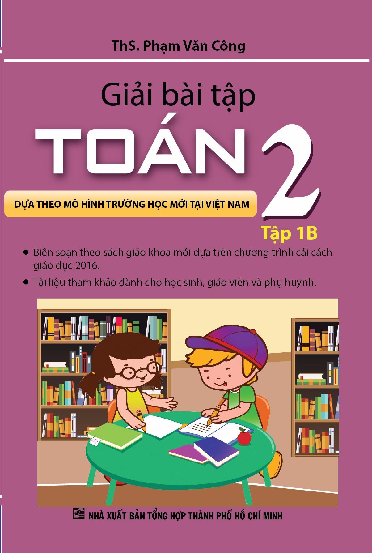 Giải Bài Tập Toán 2 Tập 1B ( Phạm Văn Công) - EBOOK/PDF/PRC/EPUB