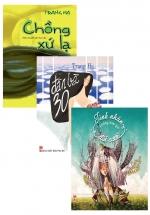 Bộ Sách Hay Của Trang Hạ: Chồng Xứ Lạ + Đàn Bà 30 + Tình Nhân Không Bao Giờ Đòi Cưới (3 Cuốn)
