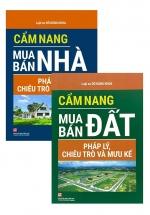 Combo Cẩm Nang Mua Bán Nhà + Đất - Pháp Lý, Chiêu Trò Và Mưu Kế (Bộ 2 Cuốn)