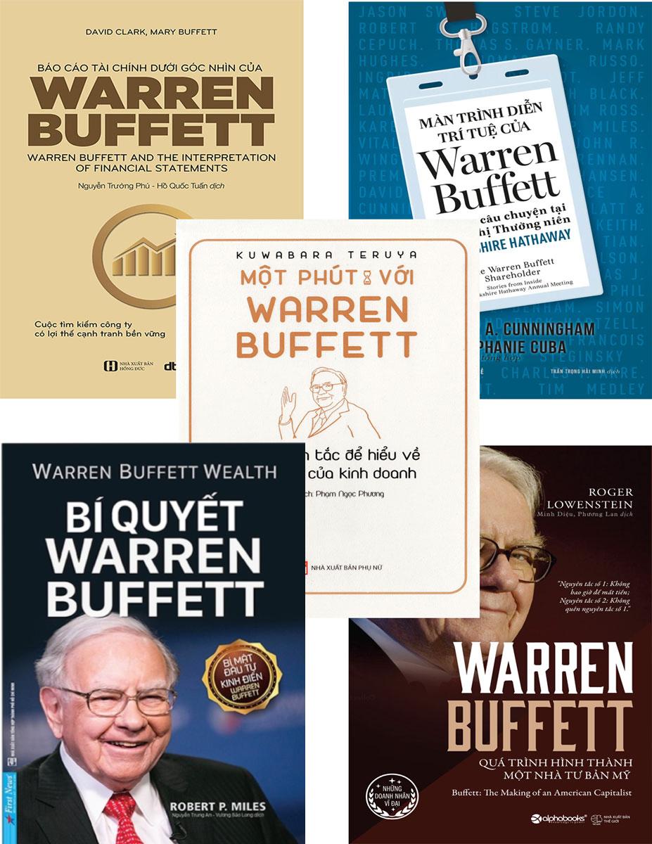 Bộ Sách Hay Về Warren Buffett: Quá Trình Hình Thành Một Nhà Tư Bản Mỹ + Warren Buffett Làm Giàu + Màn Trình Diễn Trí Tuệ Của Warren Buffett - Những Câu Chuyện Tại Hội Nghị Thường Niên Berkshire Hathaway + Báo Cáo Tài Chính Dưới Góc Nhìn Của Warren Buffett