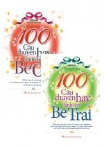 Combo 100 Câu Chuyện Hay Dành Cho Bé Gái + 100 Câu Chuyện Hay Dành Cho Bé Trai (Bộ 2 Cuốn)