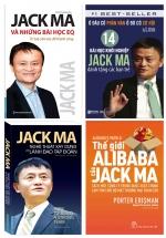 Bộ Sách Hay Về Jack Ma: Jack Ma Và Những Bài Học EQ-Trí Tuệ Cảm Xúc Để Thành Công + Ở Đâu Có Phàn Nàn Ở Đó Có Cơ Hội: 14 Bài Học Khởi Nghiệp Jack Ma Dành Tặng Các Bạn Trẻ + Jack Ma - Nghệ Thuật Xây Dựng Và Lãnh Đạo Tập Đoàn + Thế Giới Alibaba Của Jack Ma
