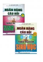 Combo Sách Của Phan Khắc Nghệ: Ngân Hàng Câu Hỏi Trắc Nghiệm Sinh Học Quyển Hạ + Quyển Thượng