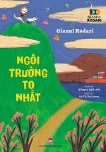 Ngôi Trường To Nhất - 100 Năm Gianni Rodari