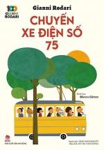 Chuyến Xe Điện Số 75 - 100 Năm Gianni Rodari