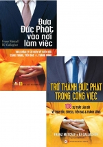 Combo Trở Thành Đức Phật Trong Công Việc + Đưa Đức Phật Vào Nơi Làm Việc (Bộ 2 Cuốn)