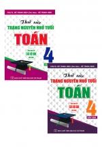 Combo Thử Sức Trạng Nguyên Nhỏ Tuổi Môn Toán Lớp 4 ( Tập 1 + Tập 2)