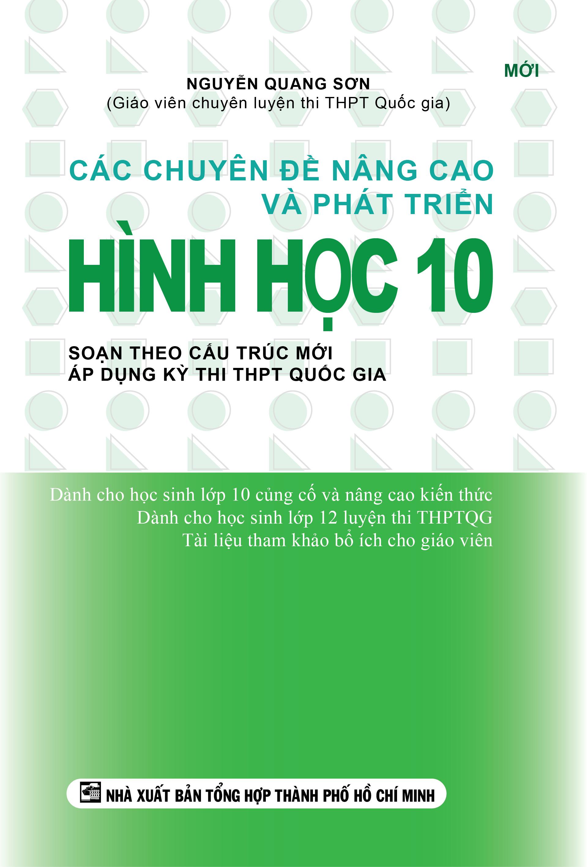 Các Chuyên Đề Nâng Cao Và Phát Triển Hình Học 10 ( Nguyễn Quang Sơn) - EBOOK/PDF/PRC/EPUB