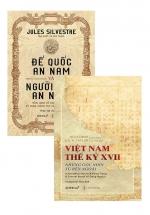 Combo Việt Nam Thế Kỷ XVII + Đế Quốc An Nam Và Người Dân An Nam (Bộ 2 Cuốn)