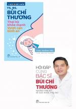 Combo Hỏi Đáp Cùng Bác Sĩ Bùi Chí Thương + Thai Kỳ Khỏe Mạnh (Bộ 2 Cuốn)