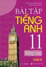 Bài Tập Tiếng Anh 11 Nâng Cao (Có Đáp Án)
