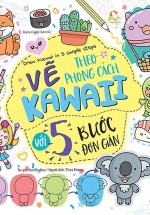 Draw Kawaii In 5 Simple Steps - Vẽ Theo Phong Cách Kawaii Với 5 Bước Đơn Giản