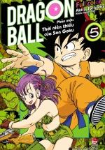 Dragon Ball Full Color - Phần Một: Thời Niên Thiếu Của Son Goku - Tập 5