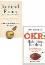 Combo OKRs - Hiểu Đúng, Làm Đúng + OKRs - Bí Mật Của Tăng Trưởng - Radical Focus (Bộ 2 Cuốn)