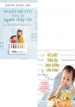 Combo Kỷ Luật Bàn Ăn Dinh Dưỡng Cân Bằng + Người Mẹ Tốt Hơn Là Người Thầy Tốt (Bộ 2 Cuốn)