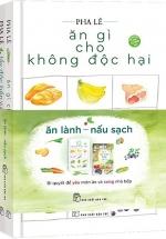 Bộ Sách Ăn Lành – Nấu Sạch (Bộ 2 Cuốn)