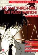 Thám Tử Lừng Danh Conan - Tiểu Thuyết - Lá Thư Thách Đấu Gửi Kudo Shinichi (Án Mạng Tại Tòa Án)
