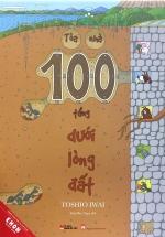 Tòa Nhà 100 Tầng Dưới Lòng Đất
