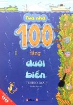 Tòa Nhà 100 Tầng Dưới Biển