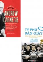 Combo Tự Truyện Andrew Carnegie - Từ Cậu Bé Nghèo Khó Trở Thành Tỷ Phú Thép Giàu Nhất Nước Mỹ + Tỷ Phú Bán Giày (Bộ 2 Cuốn)