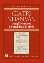 Giá Trị Nhân Văn Trong Di Chúc Của Chủ Tịch Hồ Chí Minh